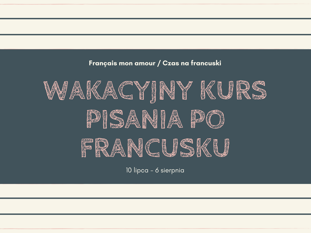 Kurs pisania po francusku