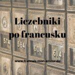 liczebniki po francusku